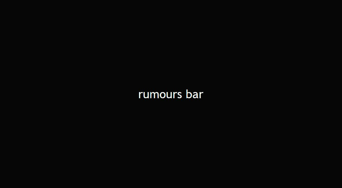Rumours bar